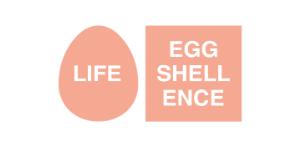 Life Eggshellence
